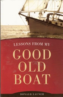 Lessons From My Good Old Boat