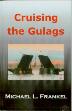 Cruising the Gulags